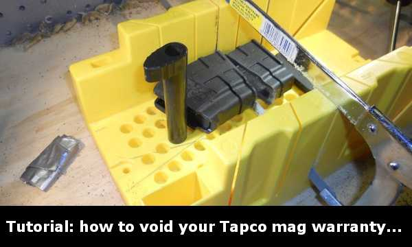 Tutorial: How to void the TAPCO Intrafuse 10 Round AK-47 magazine warranty