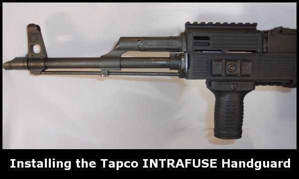 Installing the Quad Rail Tapco INTRAFUSE AK-47 Handguard
