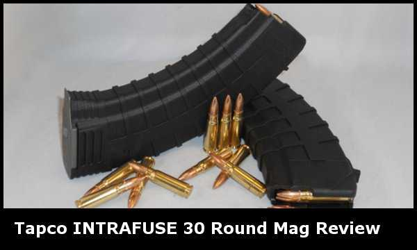 Tapco INTRAFUSE 30 Round Magazine Review