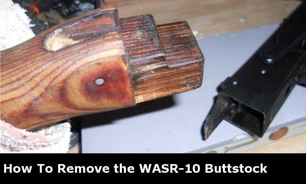 How to Remove the WASR-10 Butstock